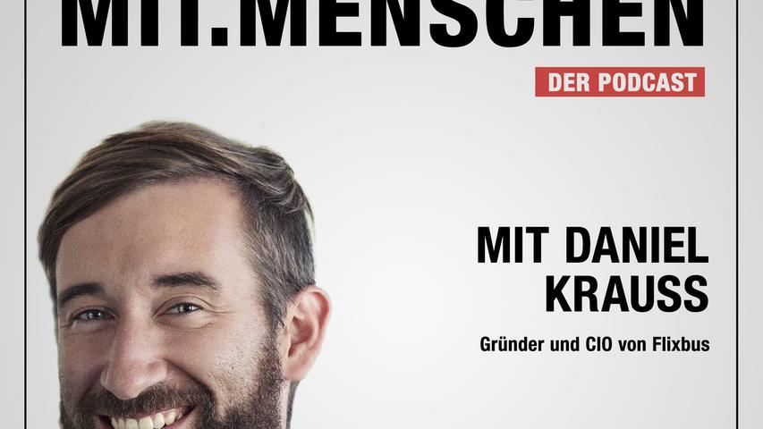 Mit.Menschen: Flixbus-Chef Daniel Krauss, Wie innovativ ist Deutschland?