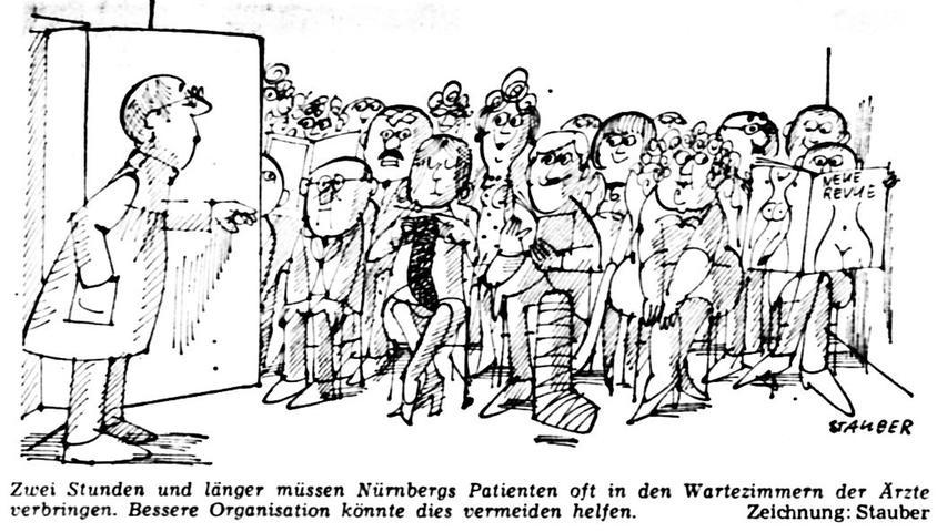 Zwei Stunden und länger müssen Nürnbergs Patienten oft in den Wartezimmern der Ärzte verbringen. Bessere Organisation könnte dies vermeiden helfen. Hier geht es zum Kalenderblatt vom10. April 1971: Stundenlanges Warten auf den Doktor.