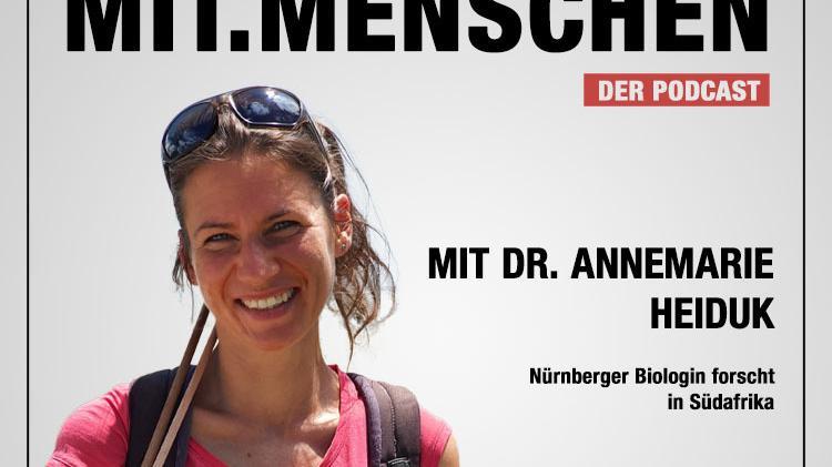 Mit.Menschen: Annemarie Heiduk über ihre Forschungsarbeit in Südafrika