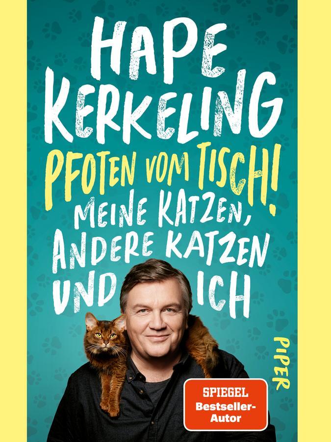 Hape Kerkeling: Pfoten vom Tisch! Meine Katzen, andere Katzen und ich. Piper Verlag, 304 Seiten, 22 Euro.
