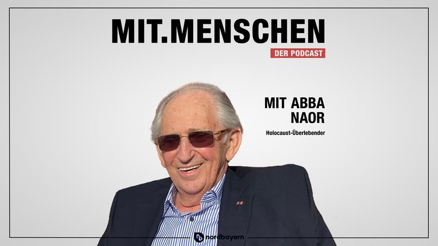 Folge 37: Abba Naor - Zwischen Todesmarsch und Lebensfreude