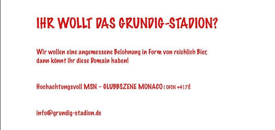 Die Internetadresse www.grundig-stadion.de ist schon vergeben.