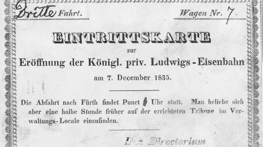 Begehrter Fahrschein: die Eintrittskarte zur Eröffnung der Königlich privilegierten Ludwigseisenbahn am 7. Dezember 1835. Drei Fahrten wurden an dem Tag durchgeführt.
