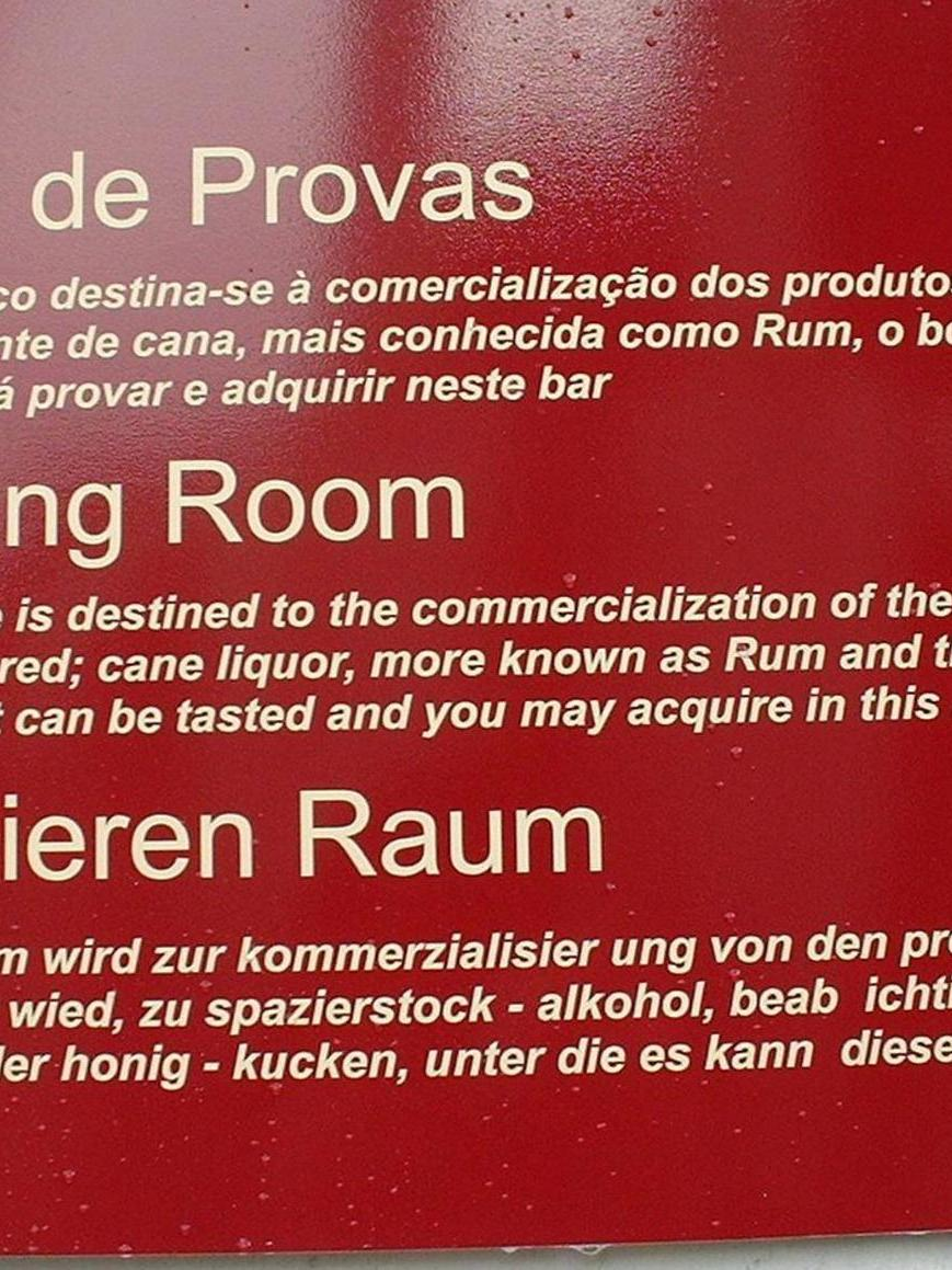 Gesehen im Zuckerrohrmuseum auf Madeira.