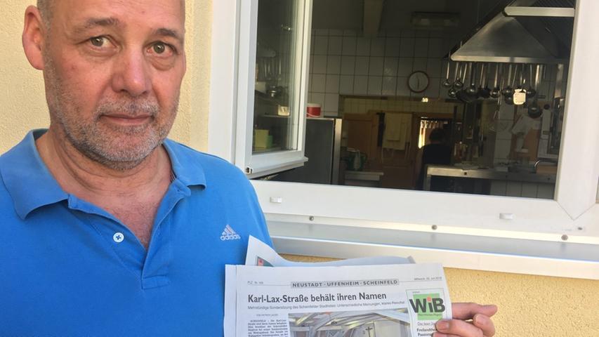 Mein Gastwirt Karl Lax hatte einen Opa mit demselben Namen, der Bürgermeister war in Scheinfeld: von 1952 bis 1966, aber eben auch von 1933 bis 1945. Wegen seiner Verdienste in der Nachkriegszeit ist in der Stadt eine Straße nach ihm benannt. Nach einjähriger Untersuchung hat der Stadtrat jetzt beschlossen, den Straßennamen zu behalten. Karl Lax junior hofft, dass nun endlich Ruhe einkehrt.