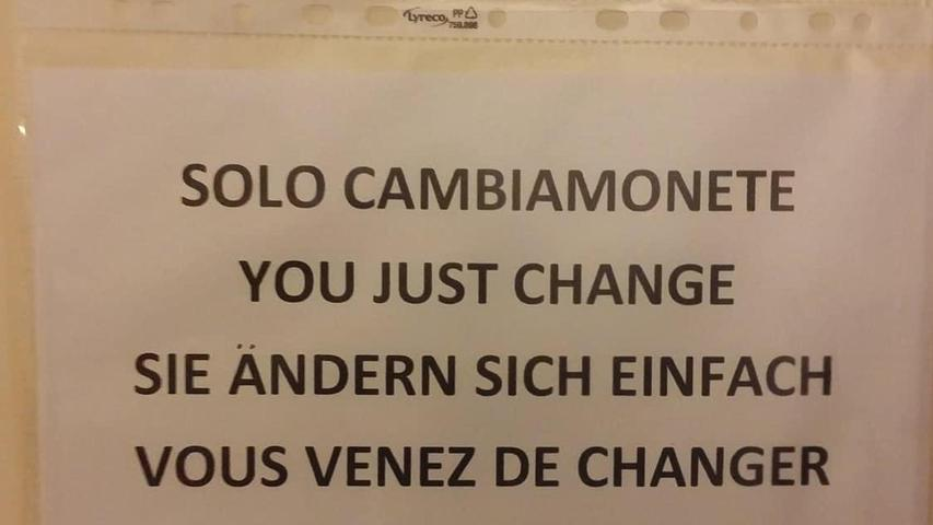 Gesehen am Münzwechsler einer Toilette in Verona.