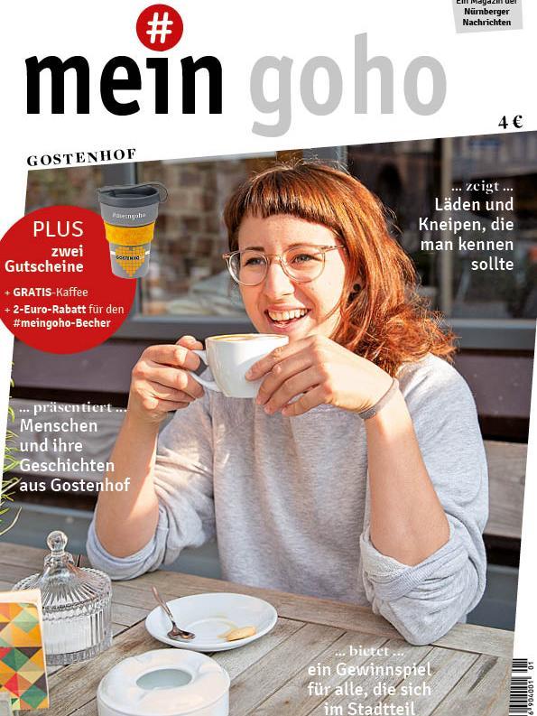 Das neue Magazin #meingoho zeigt die Vielfalt Gostenhofs auf 80 Seiten.