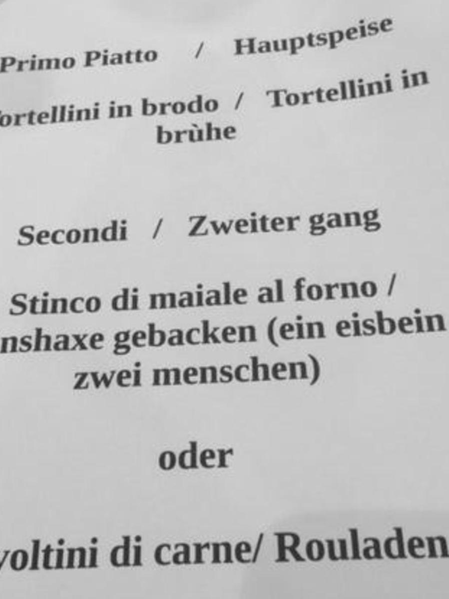 Gesehen auf der Abendkarte eines Hotels in der Toskana.