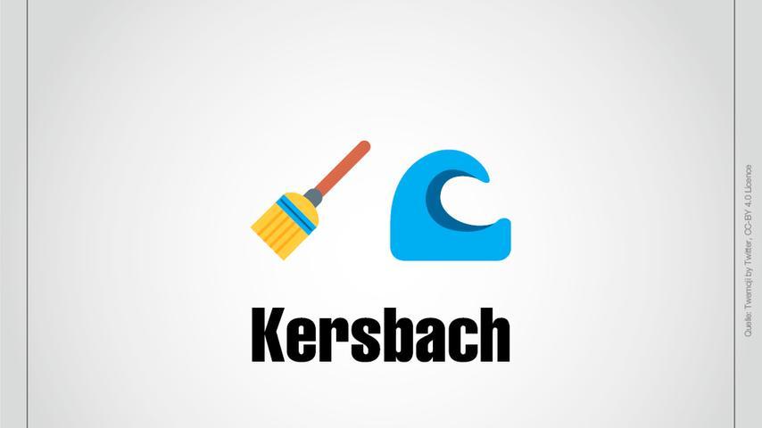 Ein Besen zum Kehren und ein Bach: Kersbach.
